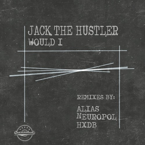 jack the hustler would i